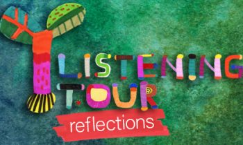 Listening Tour Reflections